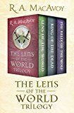 The Lens of the World Trilogy: Lens of the World King of the Dead and The Belly of the Wolf