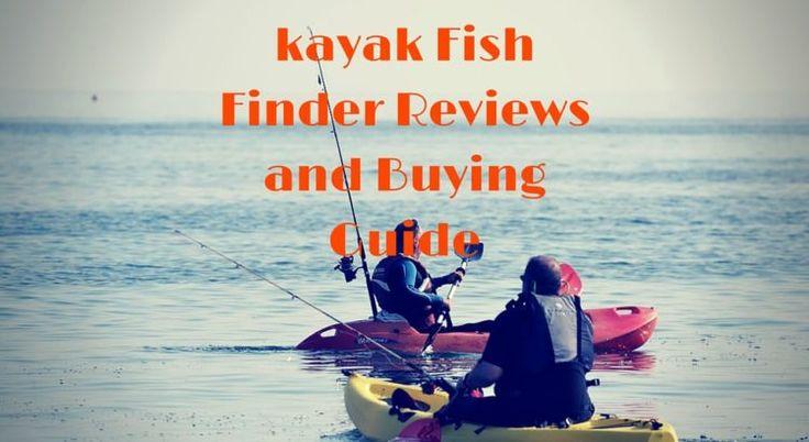 kayak Fish Finder Reviews and Buying Guide