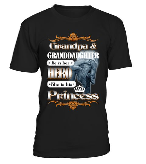 """# Grandpa & Granddaughter -Limited Edition .  Grandpa & Granddaughter He is Her HERO, She is His Princess !!Special Offer, not available anywhere else!Available in a variety of styles and colorsBuy yours now before it is too late!Secured payment via Visa / Mastercard / Amex / PayPalHow to place an order Choose the model from the drop-down menu Click on """"Reserve it now"""" Choose the size and the quantity Add your delivery address and bank details And that's it!"""
