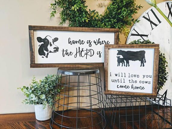 I Will Love You Until The Cows Come Home Sign Sign Measures 9x9 Sign Comes With Sawtooth Hanger Attached For Hanging Cow Decor Farm Decor Handmade Home Decor