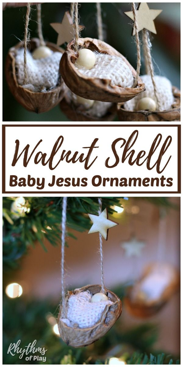 Walnut Shell Baby Jesus Christmas Ornaments Rhythms Of Play Christmas Ornaments Christmas Ornament Crafts Christmas Jesus
