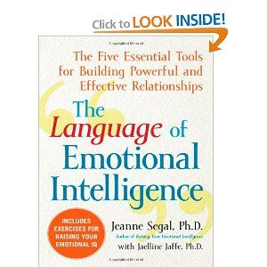 A practical, step-by-step guide from Helpguide founder Jeanne Segal on building stronger relationships using 5 basic tools of emotional intelligence.
