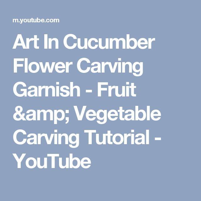 Art In Cucumber Flower Carving Garnish - Fruit & Vegetable Carving Tutorial - YouTube