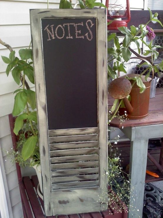 Shutter with chalkboard and envelope storage  http://3.bp.blogspot.com/-v3azsdfG0og/UQetbUcrVBI/AAAAAAAAYzY/XzX1W3Lb92o/s1600/chalkboardshutter.jpg