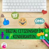 Teaching Digital Citizenship in Kindergarten.