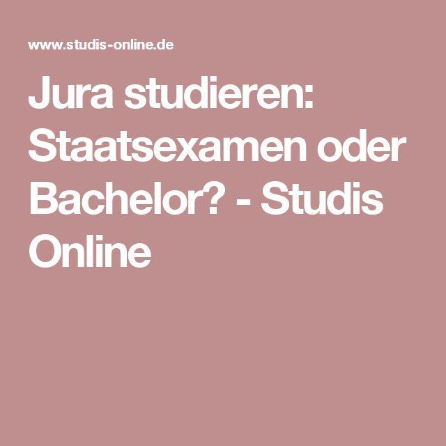 Amazing Jura studieren Staatsexamen oder Bachelor Studis Online