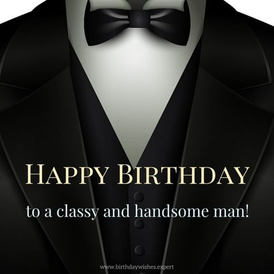 Happy Birthday to a classy and handsome man.