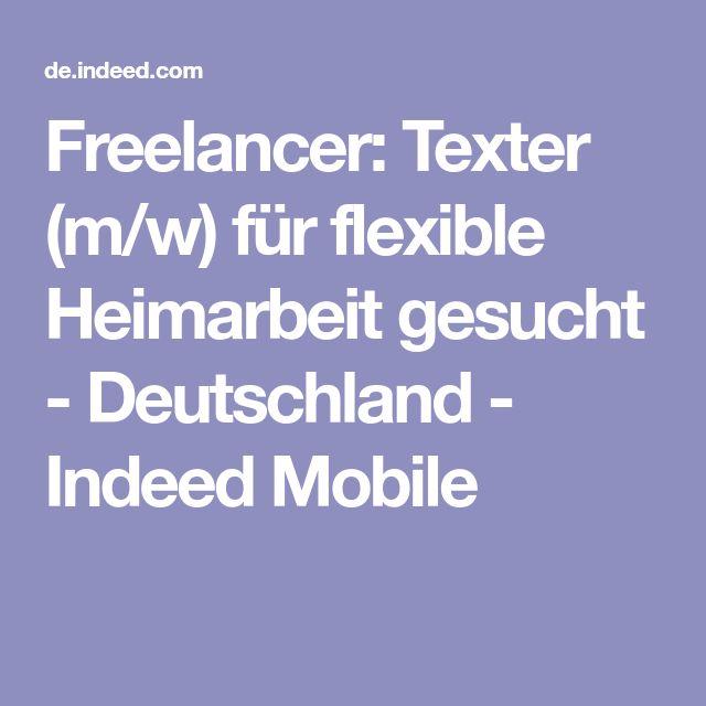 Freelancer: Texter (m/w) für flexible Heimarbeit gesucht - Deutschland - Indeed Mobile