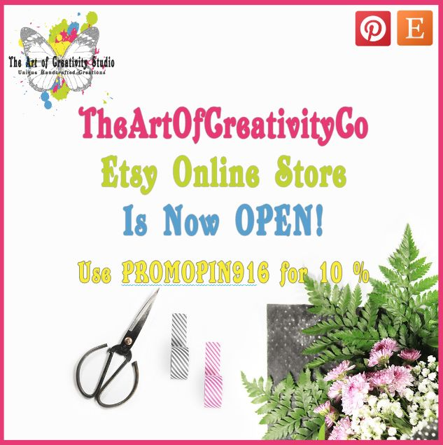 BREAKING NEWS!!! TheArtOfCreativityCo Etsy Online Store is Now Open.... https://www.etsy.com/shop/TheArtOfCreativityCo/ Use PROMOPIN916 to receive a 10% Discount - Valid until 30 September 2016