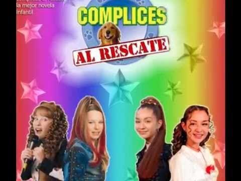 COMPLICES AL RESCATE - Musica Telenovela Niños 03 - YouTube