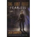 Fearless (The Lost Fleet, Book 2) (Mass Market Paperback)By Jack Campbell
