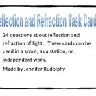 The product contains 24 cards with question over reflection and refraction of light. The questions in these task cards cover science TEK 5.6 C The student is expected to:demonstrate that light travels in a straight line until it strikes an object or travels through one medium to another and demonstrate that light can be reflected such as the use of mirrors or other shiny surfaces and refracted such as the appearance of an object when observed through water.