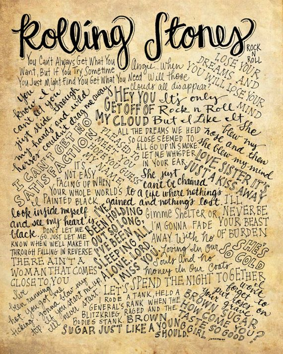 Rolling Stones Lyrics and Quotes - 8x10 handdrawn and handlettered print on antiqued paper rock music lyrics