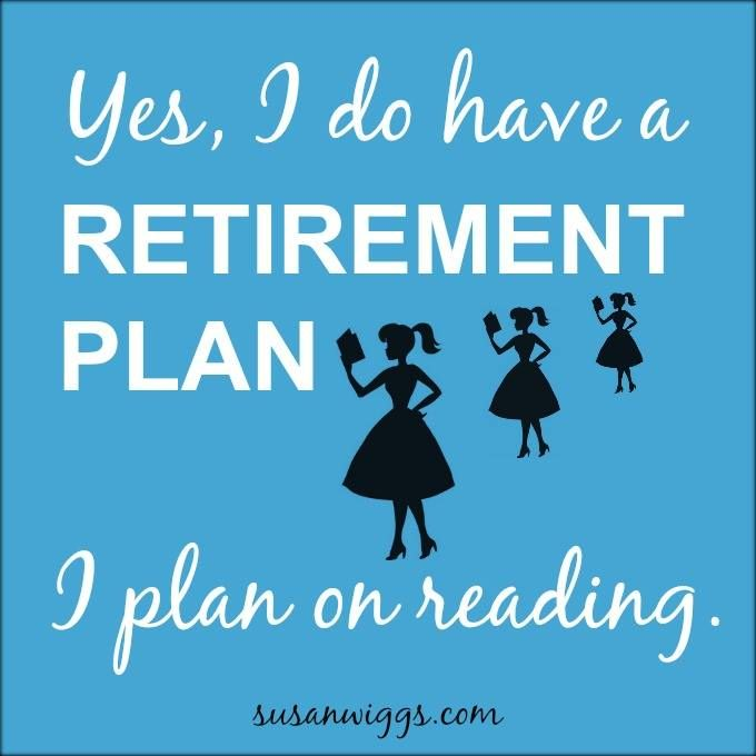 I plan on reading...as much as I want, when ever I want!