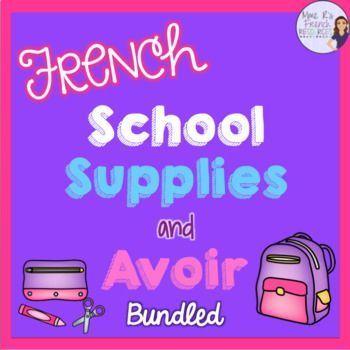 This bundle is a great way to teach, practice, and review French school supplies and the verb avoir. Your students will love these games and speaking and writing activities for the verb avoir, negative French sentences, subject pronouns, and basic classroom supplies. This document contains English explanations of grammar and is not intended for French immersion.  Click here to see more! #learnfrenchforkidslessonplans