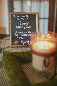 rustic candle wedding sign to honor deceased love ones / http://www.deerpearlflowers.com/ways-to-honor-deceased-loved-ones-at-your-wedding/