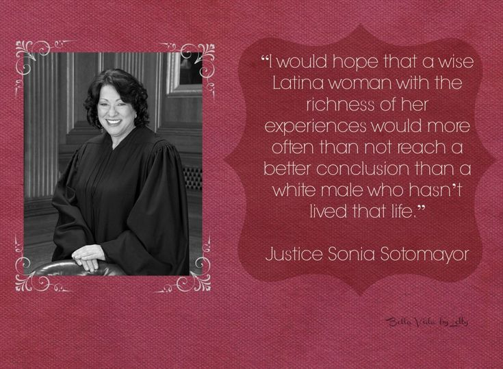 justice sonia sotomayor quote