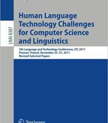 Human Language Technology Challenges For Computer Science And Linguistics PDF