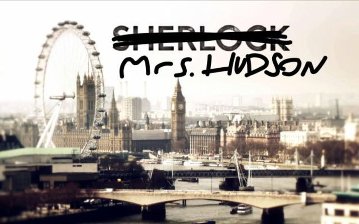 Mrs. Hudson needs her own show!