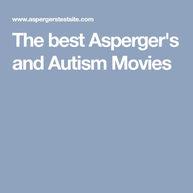 The best Asperger's and Autism Movies