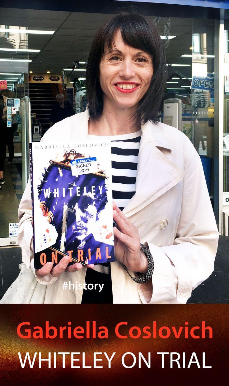 Gabriella Coslovich with Whiteley on Trial. #abbeysbookshop #131york #sydney #forgery #art