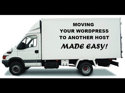 How To Move Wordpress Site To New WebHost | How To Migrate A Wordpress S...