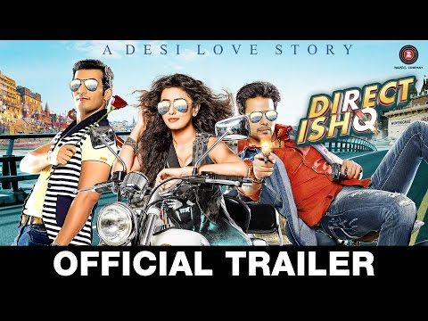 Direct Ishq | Official Trailer | Rajniesh Duggall, Nidhi Subbaiah & Arjun Bijlani - YouTube