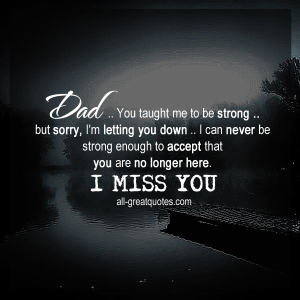 Dad .. You taught me to be strong | Dad Grief Quote #fathersdayinheaven | all-greatquotes.com                                                                                                                                                                                 More
