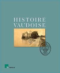 Revivre l'histoire fascinante du plus grand canton romand, c'est l'invitation que nous lancent les auteurs de l'ouvrage « Histoire Vaudoise ».