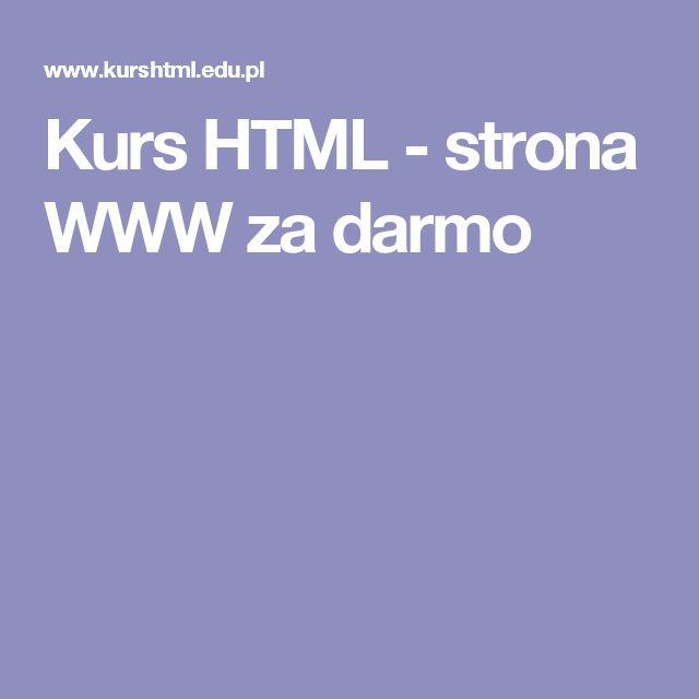 Kurs HTML - strona WWW za darmo