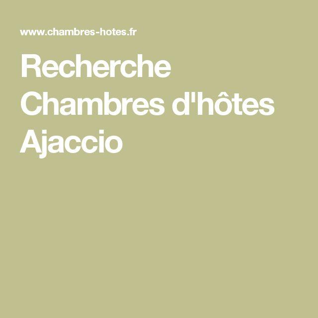 Recherche Chambres d'hôtes Ajaccio