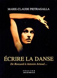 Marie-Claude Pietragalla   La danseuse étoile laisse le devant de la scène aux auteurs dont elle a aimé les textes sur la danse. Lyrique, sensuel, mystérieux, à l'image de Pietragalla... Elle nous propose de découvrir 52...