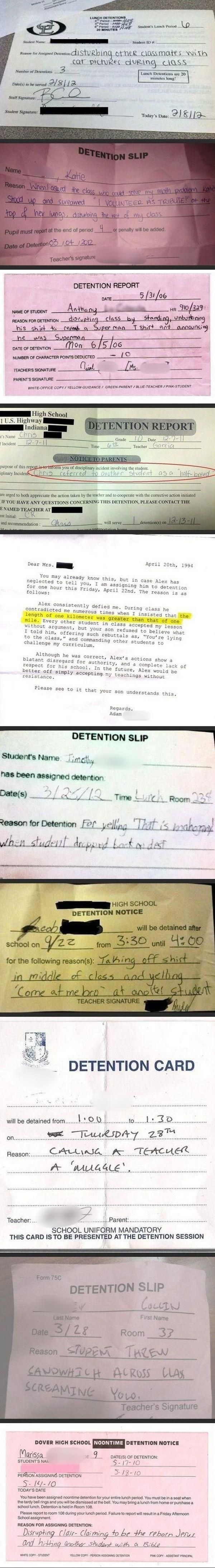 Detention slips. I got detention once between K-12. The reason was pretty epic: I was caught skipping class in the woods behind the school, pretending to be hobbits with three of my friends.
