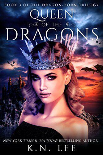 Queen of the Dragons: Book Three of the Dragon-Born Trilogy https://www.amazon.com/dp/B072JTV2BL/ref=cm_sw_r_pi_awdb_x_oXEnzb8DABFD8