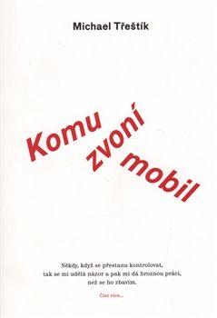 Obálka titulu Komu zvoní mobil