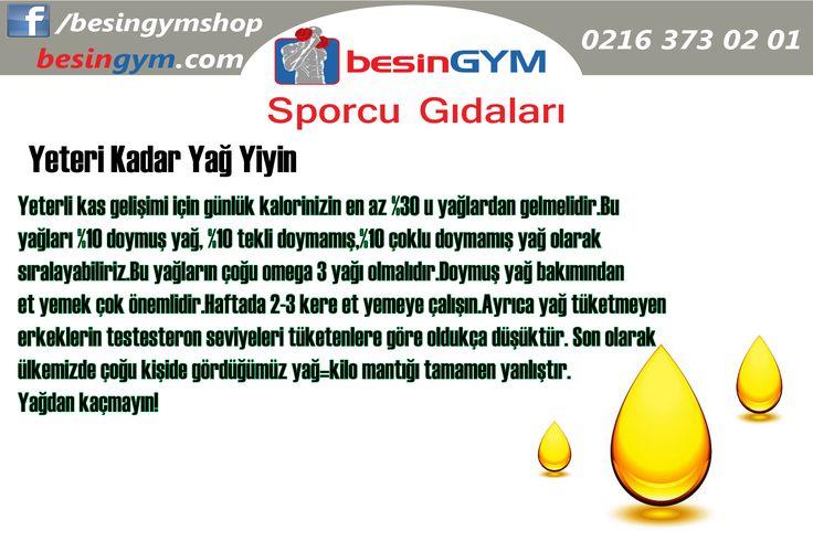 Yeteri Kadar Yağ Yiyin  www.besingym.com