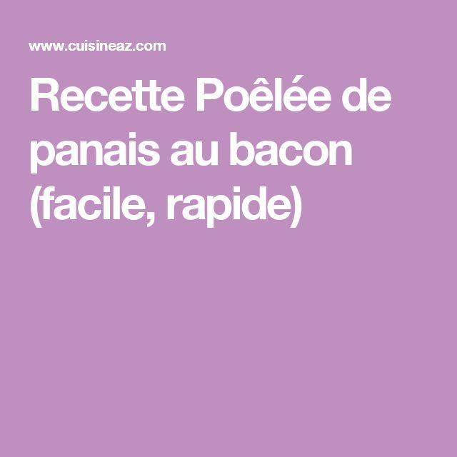 Recette Poêlée de panais au bacon (facile, rapide)