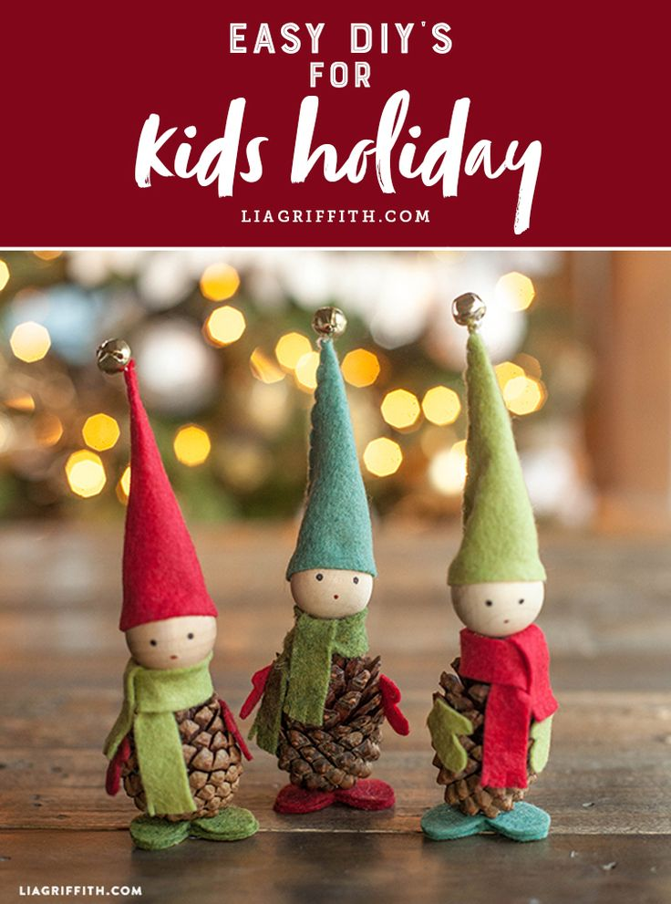 Browse our easy DIY's for kids and make this Holiday season one to remember! www.LiaGriffith.com #kidscrafts #kidsholiday #pineconecrafts #feltcrafts #diykids #kidsdiy