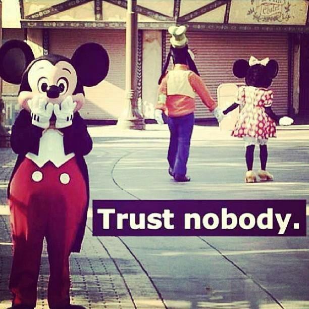 Trust Nobody Quotes. QuotesGram