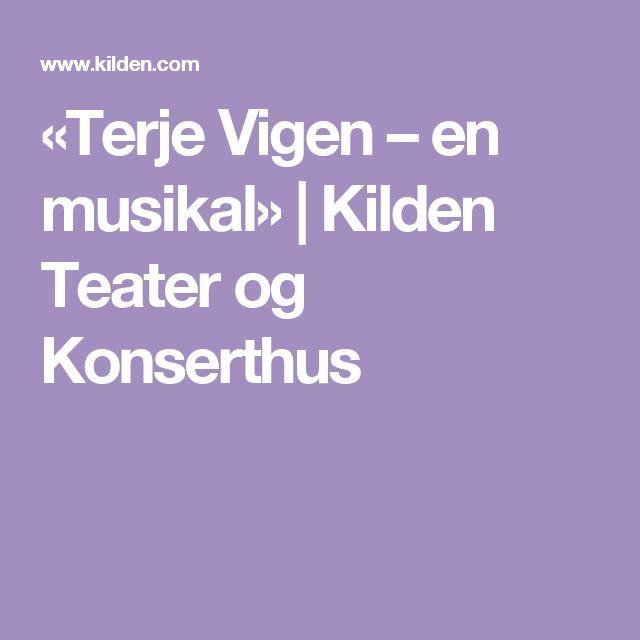«Terje Vigen – en musikal»   Kilden Teater og Konserthus