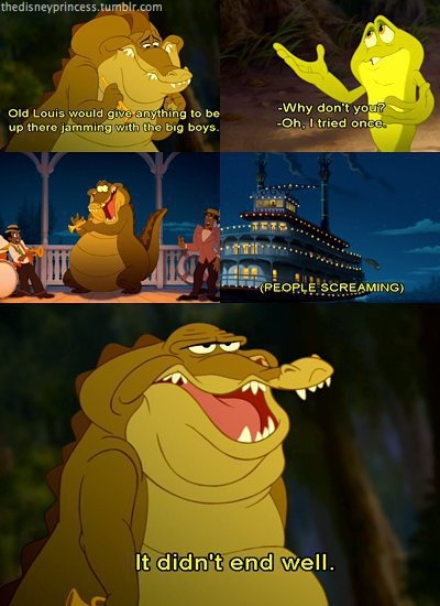 from The Princess and the Frog. I just watched this...too cute and funny! Seconds before he says this, I think this! Lol!