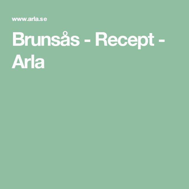Brunsås - Recept - Arla
