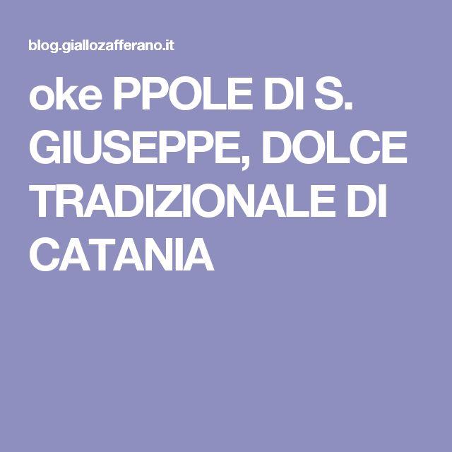 oke PPOLE DI S. GIUSEPPE, DOLCE TRADIZIONALE DI CATANIA