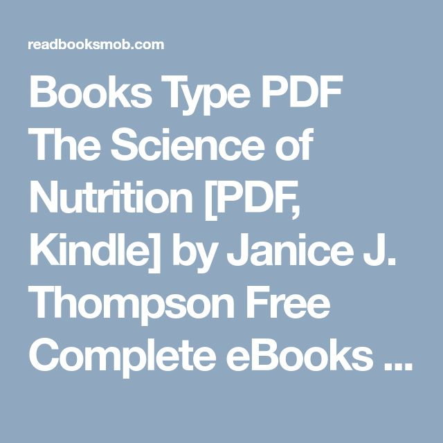 "Books Type PDF The Science of Nutrition [PDF, Kindle] by Janice J. Thompson Free Complete eBooks ""Click Visit button"" to access full FREE ebook"