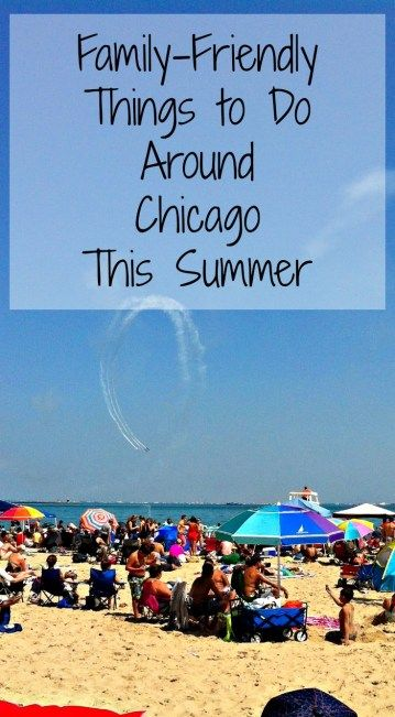Family-Friendly Things to Do Around Chicago This Summer- Becoming a Traveling Family