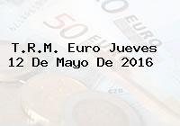 http://tecnoautos.com/wp-content/uploads/imagenes/trm-euro/thumbs/trm-euro-20160512.jpg TRM Euro Colombia, Jueves 12 de Mayo de 2016 - http://tecnoautos.com/actualidad/finanzas/trm-euro-hoy/trm-euro-colombia-jueves-12-de-mayo-de-2016/