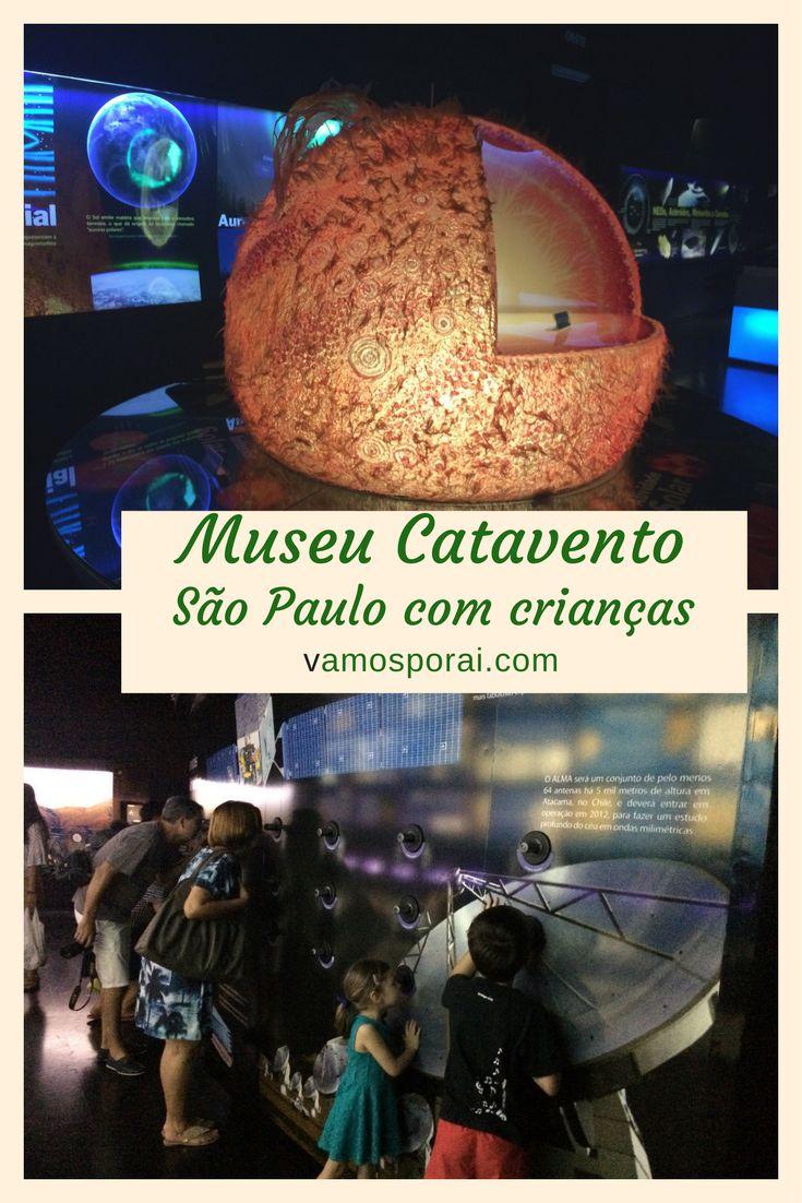 O Catavento é um museu interativo em São Paulo. Lá as crianças aprenderão brincando. Tem borboletário, oficinas e muito mais.
