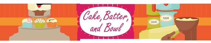 Cake, Batter and Bowl