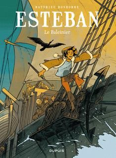 Esteban t01:le baleinier