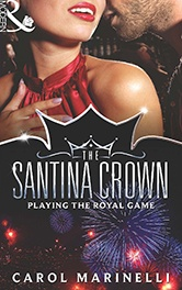 Playing The Royal Game ~ The Santina Crown Collection ~ Carol Marinelli